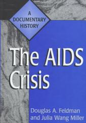 The AIDS Crisis: A Documentary History
