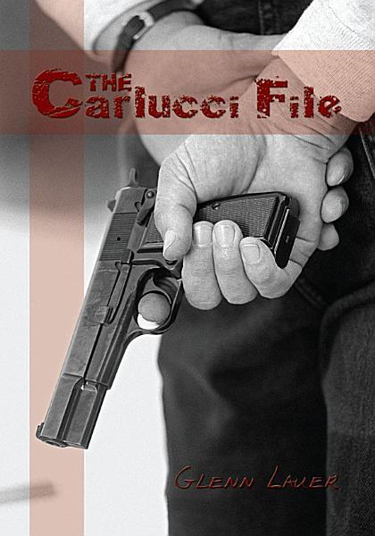 The Carlucci File PDF