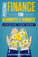 Personal Finance for Beginners & Dummies