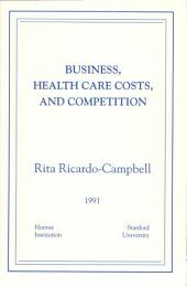 Business, Health Care Costs, and Competition