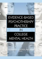 Evidence-Based Psychotherapy Practice in College Mental Health