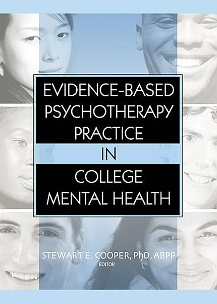 Evidence Based Psychotherapy Practice in College Mental Health