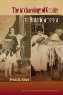 The Archaeology of Gender in Historic America