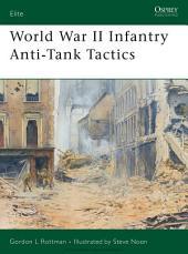 World War II Infantry Anti-Tank Tactics