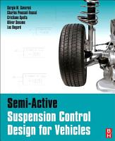 Semi Active Suspension Control Design for Vehicles PDF