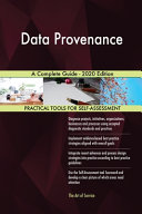 Data Provenance A Complete Guide - 2020 Edition