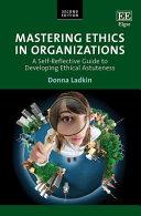 Mastering Ethics in Organizations