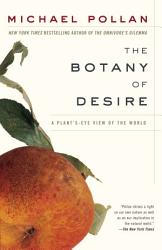 The Botany Of Desire PDF