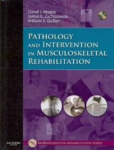 Pathology and Intervention in Musculoskeletal Rehabilitation PDF