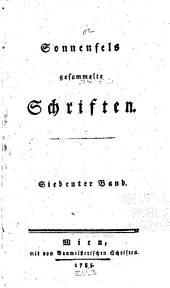 Sonnenfels gesammelte Schriften ...: Ueber der liebe des Vaterlandes. Ueber der Abschaffung der Folter