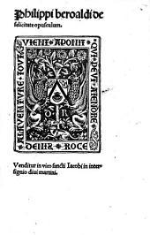 Philippi beroaldi de felicitate opusculum