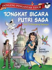 Tongkat Bicara Putri Saga & 19 Dongeng Lainnya