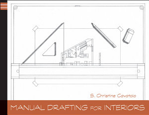 Manual Drafting for Interiors, Enhanced Edition