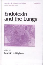 Endotoxin and the Lungs