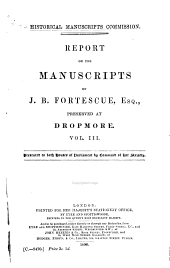 The Manuscripts of J.B. Fortescue ...: Preserved at Dropmore [being Correspondence and Papers of Lord Grenville 1698-1820], Volume 3