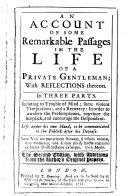 An Account of Some Remarkable Passages in the Life of a Private Gentleman