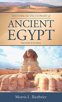 Historical Dictionary of Ancient Egypt PDF
