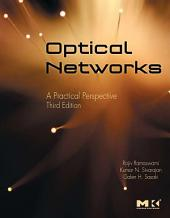 Optical Networks: A Practical Perspective, Edition 3