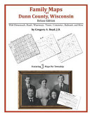 Family Maps of Dunn County, Wisconsin, Deluxe Edition
