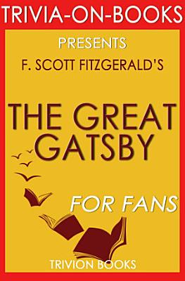 The Great Gatsby by F  Scott Fitzgerald PDF