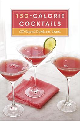 150 Calorie Cocktails