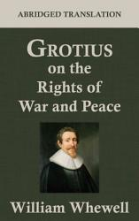 Grotius On The Rights Of War And Peace Book PDF