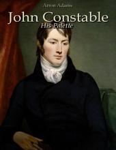 John Constable: His Palette