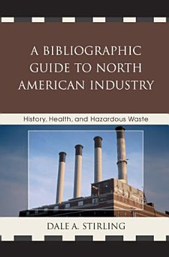 A Bibliographic Guide to North American Industry PDF