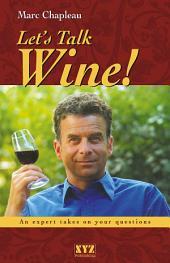 Let's Talk Wine!