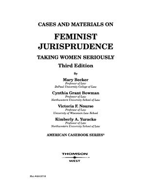 Cases and Materials on Feminist Jurisprudence