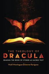 The Theology of Dracula
