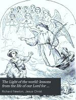 The Light of the world: lessons from the life of our Lord for children