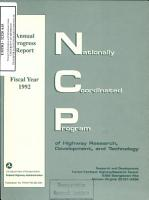 FHWA Nationally Coordinated Program of Highway Research  Development  and Technology  Annual Progress Report  Fiscal Year 1992 PDF
