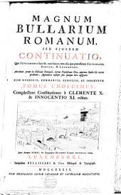 Magnum bullarium Romanum, a beato Leone Magno usque ad Benedictum XIV.: Volume 7
