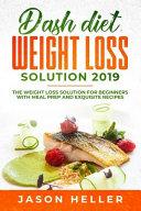 Dash Diet Weight Loss Solution 2019