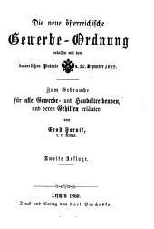 Die neue österreichische Gewerbe- Ordnung erlassen d. 20. Dezember 1859 erl. 2. Aufl