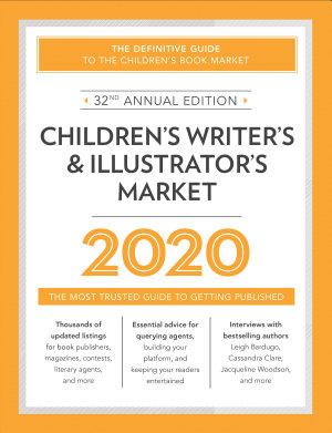 Children s Writer s   Illustrator s Market 2020