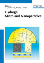 Hydrogel Micro and Nanoparticles PDF