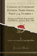 Catalog of Copyright Entries  Third Series  Parts 3 4  Number 1  Vol  15 PDF