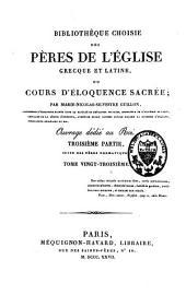 Bibliothèque choisie des Pères de l'Eglise grecque et latine, ou Cours d'éloquence sacrée: Volume23