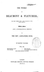 The Works of Beaumont & Fletcher: The Text Formed from a New Collation of the Early Editions, Volume 3