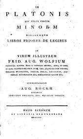 In Platonis qui vulgo fertur Minoem eiusdemque libros priores de legibus commentatio