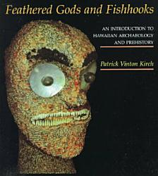 Feathered Gods and Fishhooks PDF