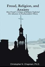 Freud, Religion, and Anxiety