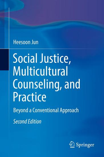 Social Justice  Multicultural Counseling  and Practice PDF