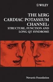 The hERG Cardiac Potassium Channel: Structure, Function and Long QT Syndrome