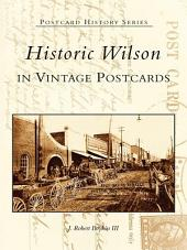 Historic Wilson in Vintage Postcards