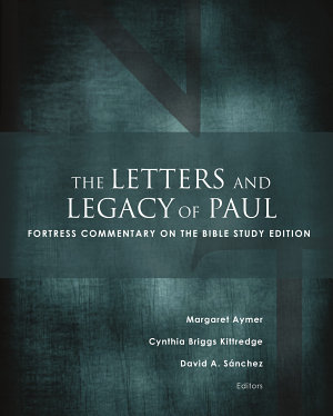 The Letters and Legacy of Paul