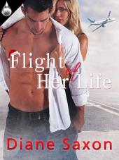 Flight of Her Life