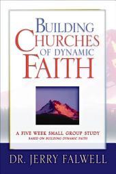 Building Churches of Dynamic Faith